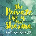 The Private Life of Mrs. Sharma | Ratika Kapur