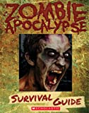 Zombie Apocalypse Survival Guide