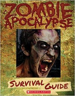 Zombie apocalypse survival guide heather dakota 9900
