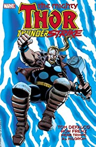 Thor: Thunderstrike (Thor (Graphic Novels)) by Tom Defalco, Ron Frenz, Herb Trimpe and Al Milgrom