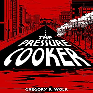 The Pressure Cooker Audiobook