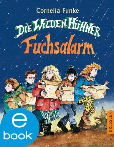 Cornelia Funke - Die Wilden Hühner - Fuchsalarm: BD 3