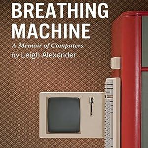 Breathing Machine Audiobook
