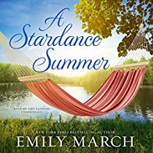 A Stardance Summer: Eternity Springs, Book 13 Audiobook by Emily March Narrated by Amy Landon