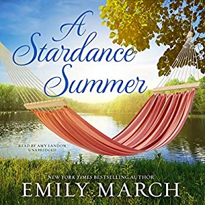 A Stardance Summer: Eternity Springs, Book 13 Hörbuch von Emily March Gesprochen von: Amy Landon