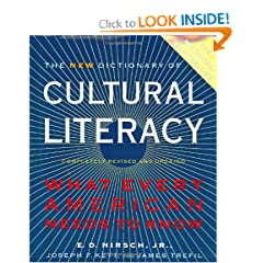The New Dictionary of Cultural Literacy: What Every American Needs to Know by E. D. Hirsch, Joseph F. Kett and James Trefil