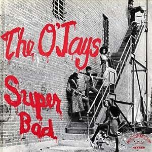 The OJays Super Bad