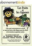 Les Fruits et les Legumes (English Ed...