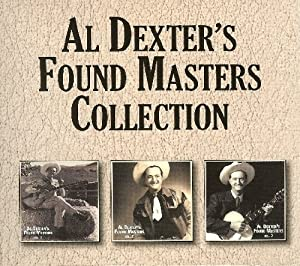 Al Dexter's Found Masters, Vol 1, 2, 3