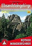 Elbsandsteingebirge. Die schönsten Touren in der Sächsischen Schweiz mit Malerweg. 59 Touren. Mit GPS-Daten.