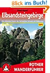 Elbsandsteingebirge. Die sch�nsten To...