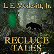 Recluce Tales: Stories from the World of Recluce | L. E. Modesitt, Jr.