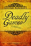 Deadly Games (The Emperor's Edge)