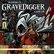 The Adventures of Gravedigger, Volume One | Barry Reese