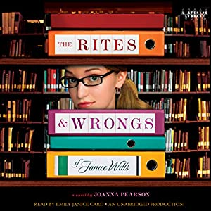 The Rites and Wrongs of Janice Wills Audiobook