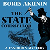 The State Counsellor: Erast Fandorin Series, Book 6 | Boris Akunin, Andrew Bromfield