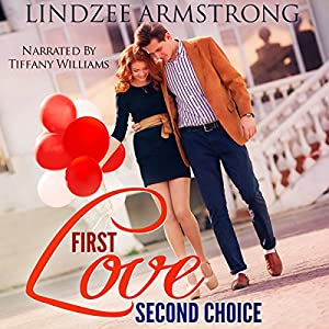 First Love Second Choice Audiobook