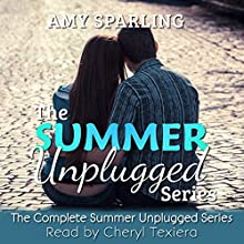 The Summer Unplugged Series: Summer Unplugged, Books 1-4 (       UNABRIDGED) by Amy Sparling Narrated by Cheryl Texiera