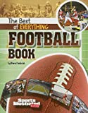 img - for The Best of Everything Football Book (The All-Time Best of Sports) book / textbook / text book