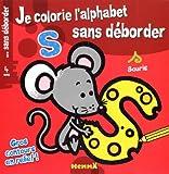 JE COLORIE L'ALPHABET SANS DEBORDER...