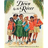 Down by the River: Afro-Caribbean Rhymes, Games and Songs for Childrenby Grace Hallworth