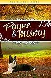 Payne & Misery (A Christine Sterling Mystery) (The Christine Sterling Mystery Trilogy)