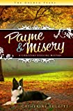 Payne & Misery (A Christine Sterling Mystery) (The Christine Sterling Mystery Trilogy)