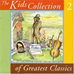 Kids Collection of Greatest Classics 2