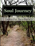 Soul Journey: Empowering the Soul for Exceptional Success