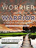 img - for The Worrier and the Warrior book / textbook / text book