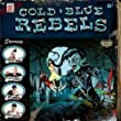 Cold Blue Rebels - Live in Concert
