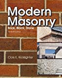 Modern Masonry: Brick, Block, Stone