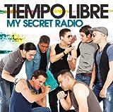 echange, troc Tiempo Libre - My Secret Radio