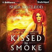 Kissed by Smoke: The Sunwalker Saga, Book 3 | Shéa MacLeod