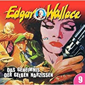 Das Geheimnis der gelben Narzissen (Edgar Wallace 9) | Edgar Wallace