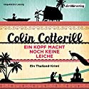 Ein Kopf macht noch keine Leiche: Ein Thailand-Krimi Audiobook by Colin Cotterill Narrated by Vera Teltz