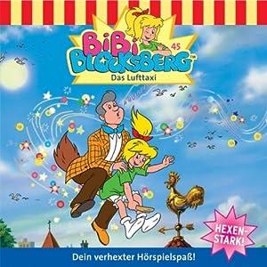Das Lufttaxi (Bibi Blocksberg 45) Hörspiel