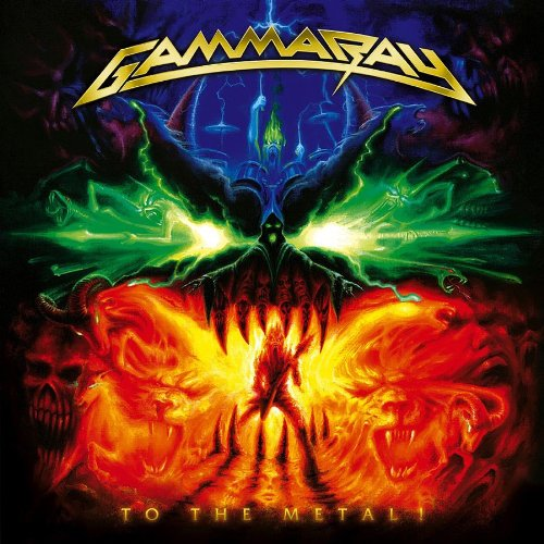 To The Metal! (CD + DVD) by Gamma Ray album cover