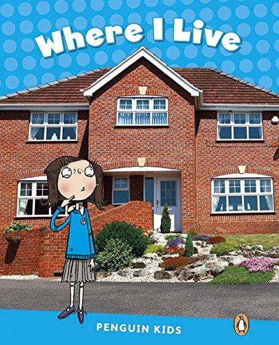 Penguin Kids 1 Where I Live Reader CLIL (Penguin Kids Level 1)