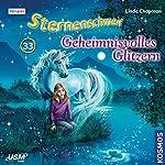 Geheimnisvolles Glitzern (Sternenschweif 33) | Linda Chapman