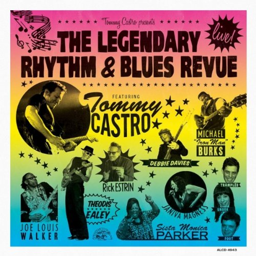 Tommy Castro Presents The Legendary Rhythm & Blues Revue-Live!