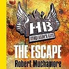 Henderson's Boys: The Escape Hörbuch von Robert Muchamore Gesprochen von: Simon Scardifield