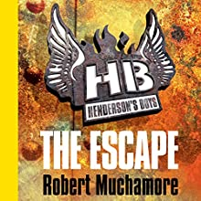 Henderson's Boys: The Escape (       UNABRIDGED) by Robert Muchamore Narrated by Simon Scardifield