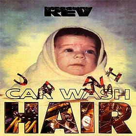 Car Wash Hair