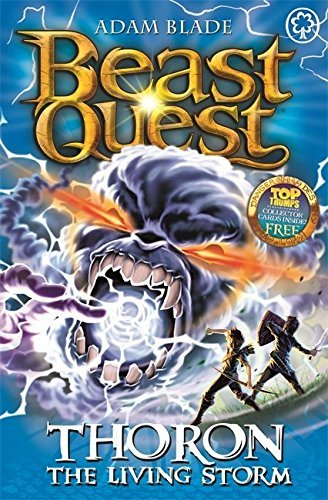Beast Quest: 92: Thoron the Living Storm by Adam Blade (2016-06-21)