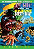 My Life as a Bigfoot Breath Mint (The Incredible Worlds of Wally McDoogle #12) (0613189760) by Myers, Bill