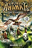 By Marie LuSpirit Animals Book 7: The Evertree[Hardcover] March 31, 2015