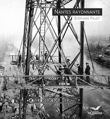 Nantes rayonnante