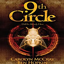 9th Circle - The Serial Killer Wants to Bring Seattle to Its Knees: Darc Murder Series Book 1 Audiobook by Carolyn McCray, Ben Hopkin Narrated by Morley Shulman