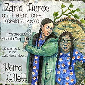 Zaria Fierce and the Enchanted Drakeland Sword Audiobook